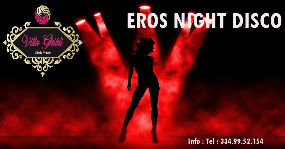 EROS NIGHT DISCO - Villa Ghibli a , Latina, Club Privè, Scambisti