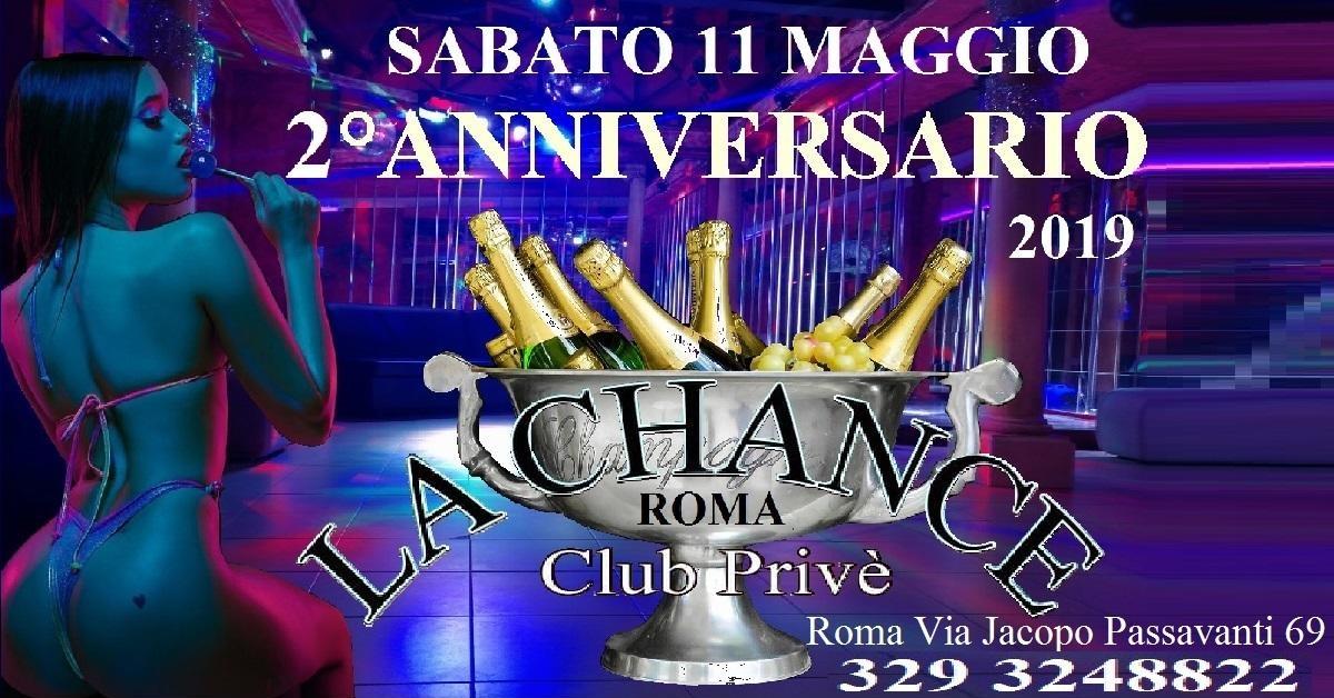 II ANNIVERSARIO LA CHANCE - La Chance a , Roma, Club Privè, Scambisti